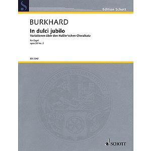 In Dulci Jubilo Op. 28, No. 2