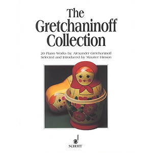 The Gretchaninoff Collection
