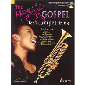 The Majesty of Gospel for B-flat Trumpet
