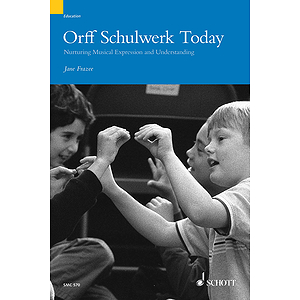 Orff Schulwerk Today