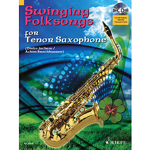 Swinging Folksongs Play-along For Tenor Saxophone Bk/cd With Piano Parts To Print