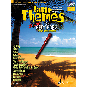 Latin Themes for Soprano Recorder