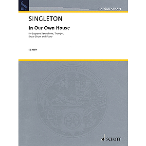 In Our Own House - Soprano Saxophone, Trumpet, Snare Drum And Piano Score And Parts