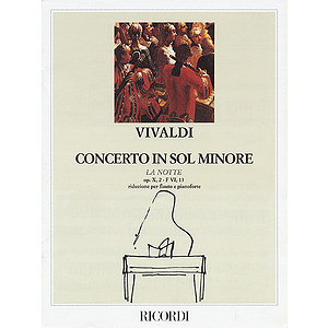 Concerto in G Minor for Flute Strings and Basso Continuo La Notte, Op.10 No2, RV439