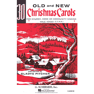 Thirty Old and New Christmas Carols