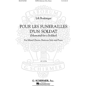 Pour Les Funerailles D'Un Soldat (Memorial for a Soldier - SATB with Baritone Solo, Piano)