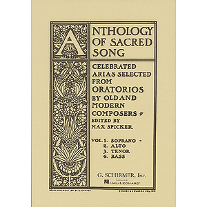 Anthology of Sacred Song - Volume 1