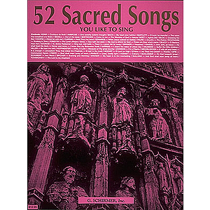 52 Sacred Songs You Like to Sing