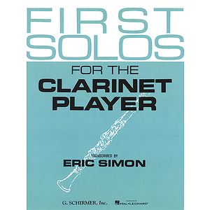 First Solos for the Clarinet Player