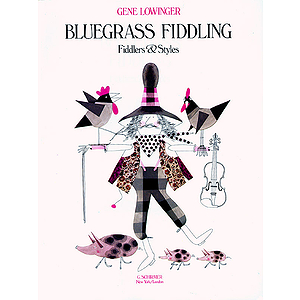 Bluegrass Fiddling: Fiddlers and Styles