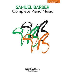 Samuel Barber - Complete Piano Music