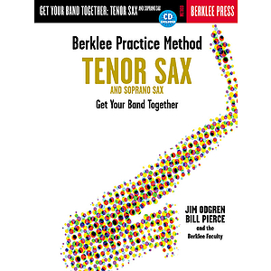 Berklee Practice Method: Tenor and Soprano Sax