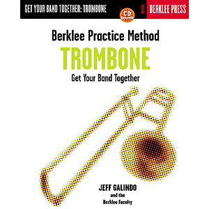 Berklee Practice Method: Trombone