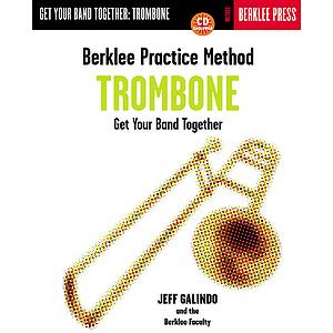 Berklee Practice Method: Trombone