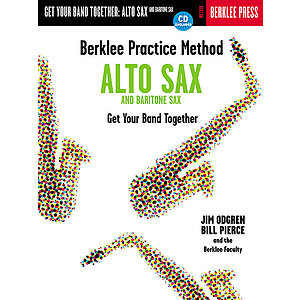 Berklee Practice Method: Alto and Baritone Sax