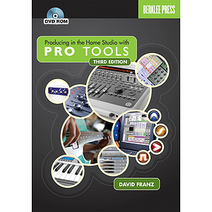 Producing in the Home Studio with Pro Tools - Third Edition (DVD)