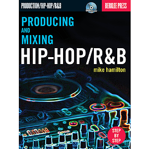 Producing and Mixing Hip-Hop/R&B (DVD)