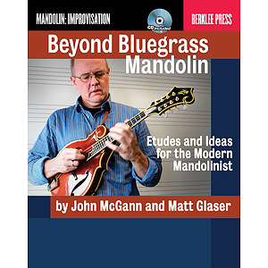 Beyond Bluegrass Mandolin