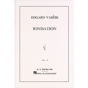 Ionisation for Percussion Ensemble of 13 Players