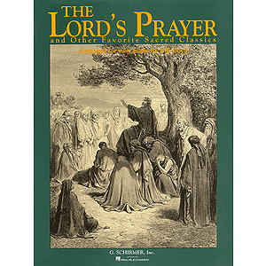 Lord's Prayer & Other Favorite Sacred Classics