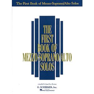 The First Book of Mezzo-Soprano/Alto Solos