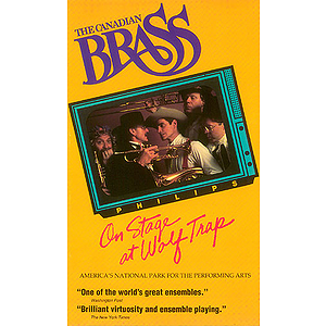 The Canadian Brass On Stage at Wolf Trap (VHS)