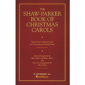 The Shaw-Parker Book of Christmas Carols