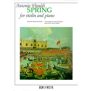 Concerto in E Major La Primavera (Spring) from The Four Seasons RV269, Op.8 No.1