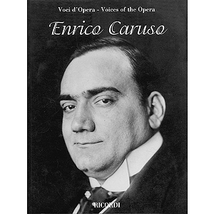 Enrico Caruso - Voices of the Opera Series