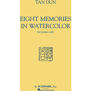 Tan Dun - Eight Memories in Water Color