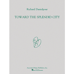 Toward the Splendid City