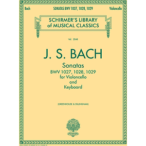 Sonatas for Cello and Keyboard BWV 1027, 1028, 1029