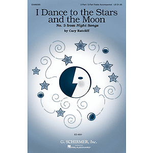 I Dance to the Stars and the Moon (No. 3 from Night Songs)