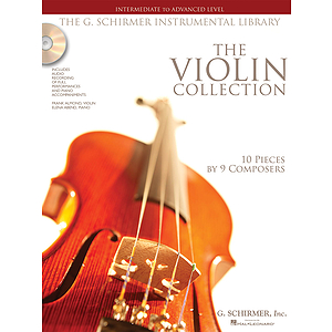 The Violin Collection - Intermediate to Advanced Level