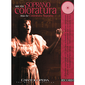 Arias for Coloratura Soprano