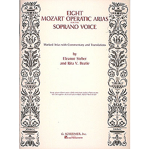 Mozart: Eight Operatic Arias for the Soprano Voice