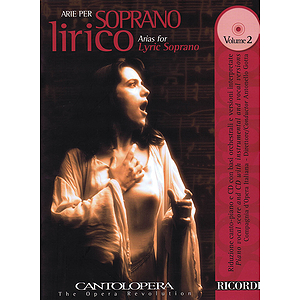Arias for Lyric Soprano - Vol. 2