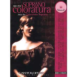Arias for Coloratura Soprano - Volume 2