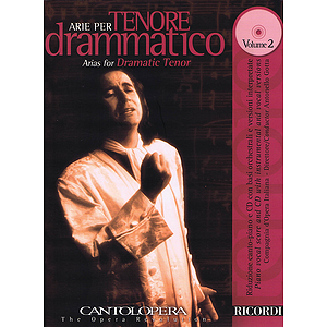 Arias for Dramatic Tenor, Vol. 2