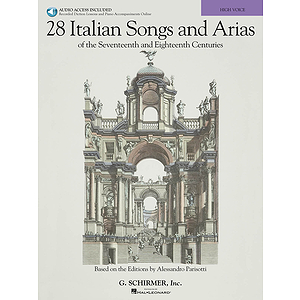 28 Italian Songs & Arias of the 17th & 18th Centuries
