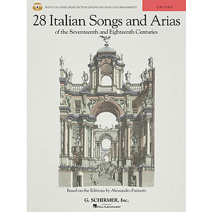 28 Italian Songs &amp; Arias of the 17th &amp; 18th Centuries