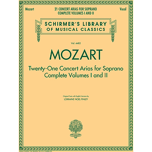 Mozart - 21 Concert Arias for Soprano: Complete Volumes 1 and 2
