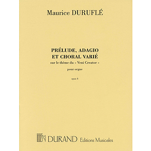 Prélude, Adagio and Choral Varié, Op. 4