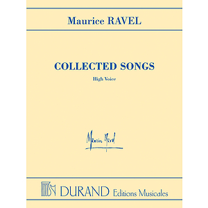 Maurice Ravel - Collected Songs - High Voice