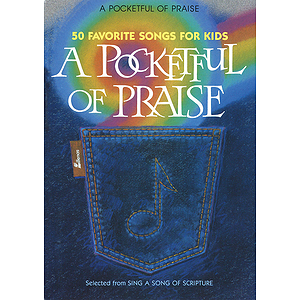 A Pocketful of Praise
