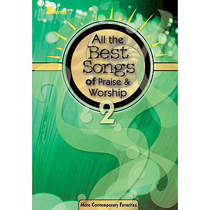 All the Best Songs of Praise & Worship 2
