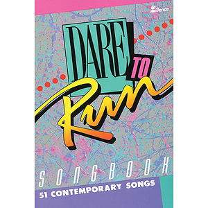 Dare to Run Songbook