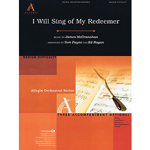 I Will Sing Of My Redeemer Score/cdrom (allegis Orch)