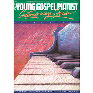 The Young Gospel Pianist - Contemporary Series, Level 8