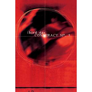 Third Day - Conspiracy No. 5